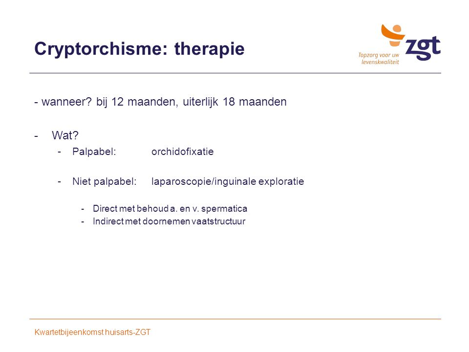 Cryptorchisme: therapie