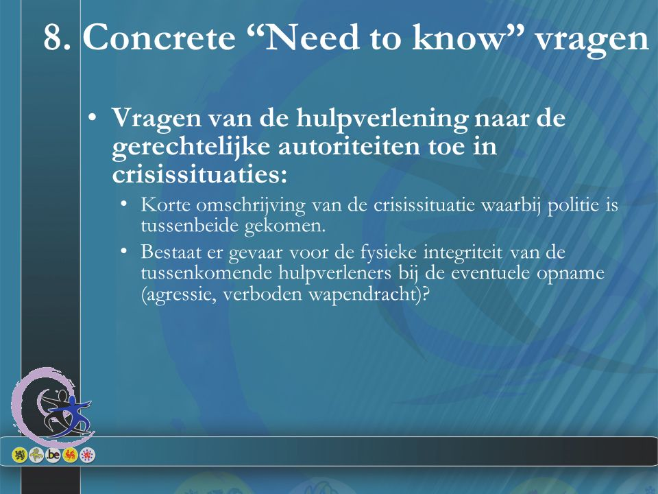 8. Concrete Need to know vragen