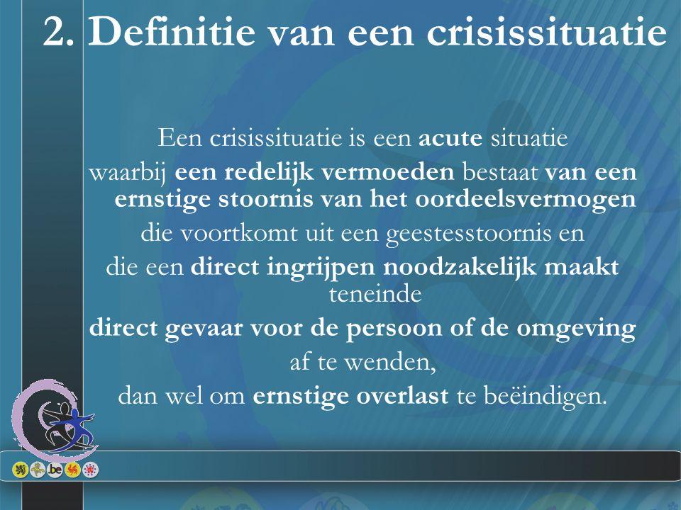 2. Definitie van een crisissituatie