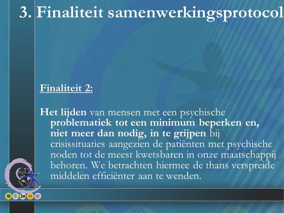 3. Finaliteit samenwerkingsprotocol