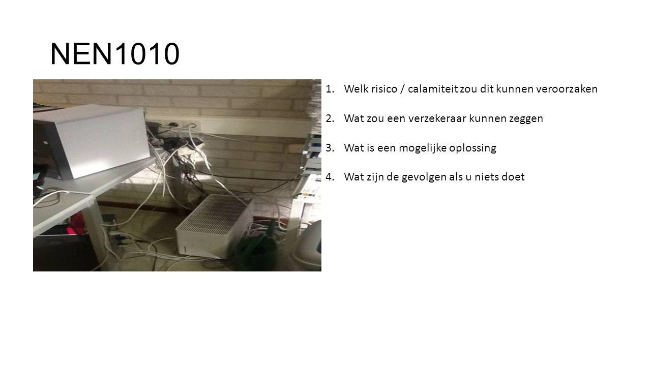 NEN1010 Welk risico / calamiteit zou dit kunnen veroorzaken