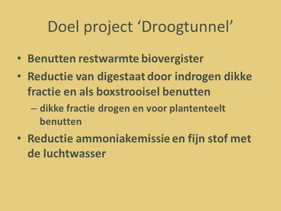 Doel project 'Droogtunnel'