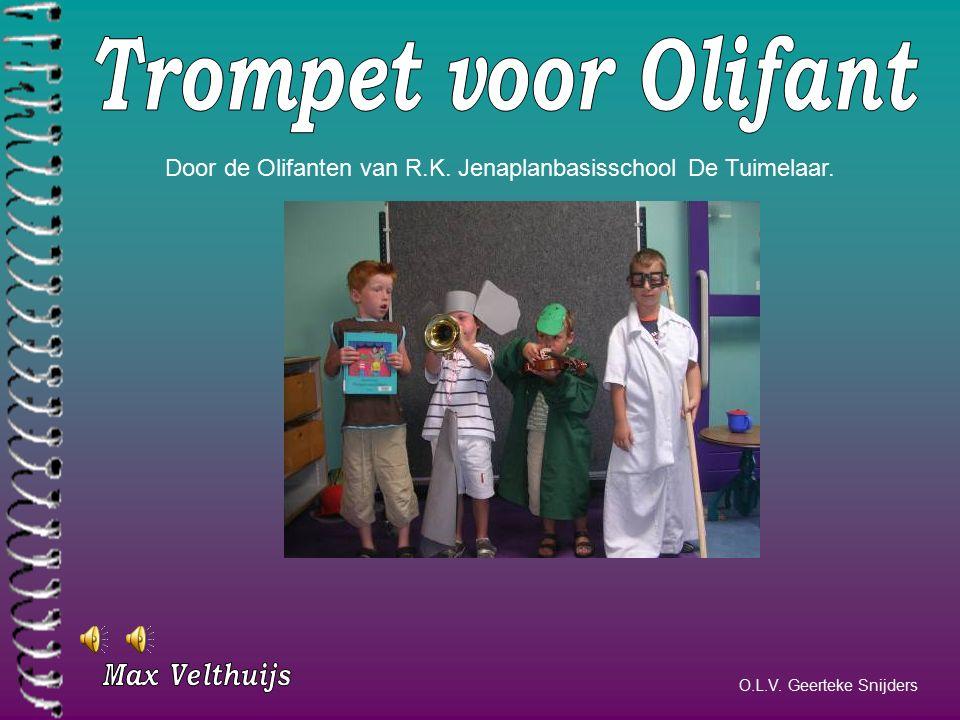 Trompet voor Olifant Door de Olifanten van R.K. Jenaplanbasisschool De Tuimelaar.