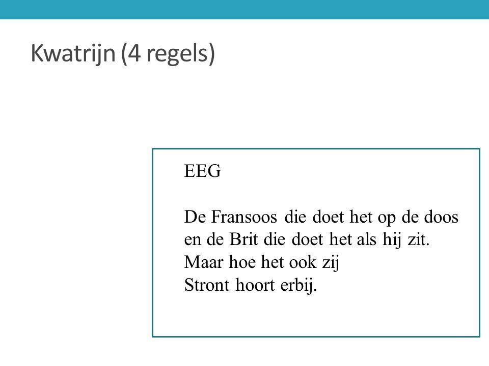 Kwatrijn (4 regels) EEG De Fransoos die doet het op de doos