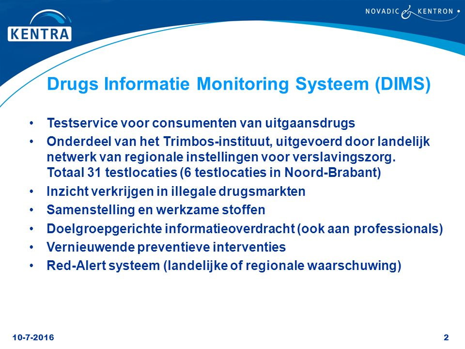 Drugs Informatie Monitoring Systeem (DIMS)