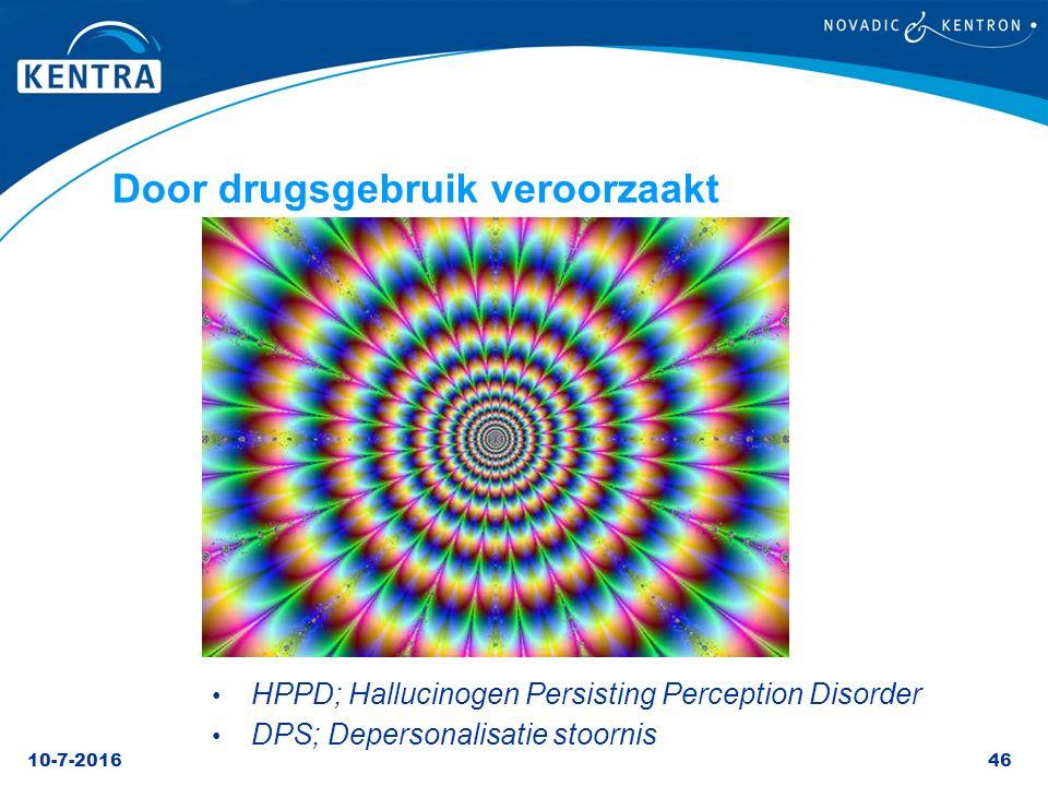 Door drugsgebruik veroorzaakt