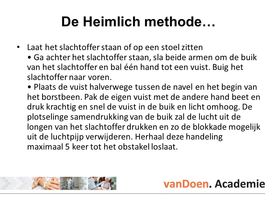 De Heimlich methode…
