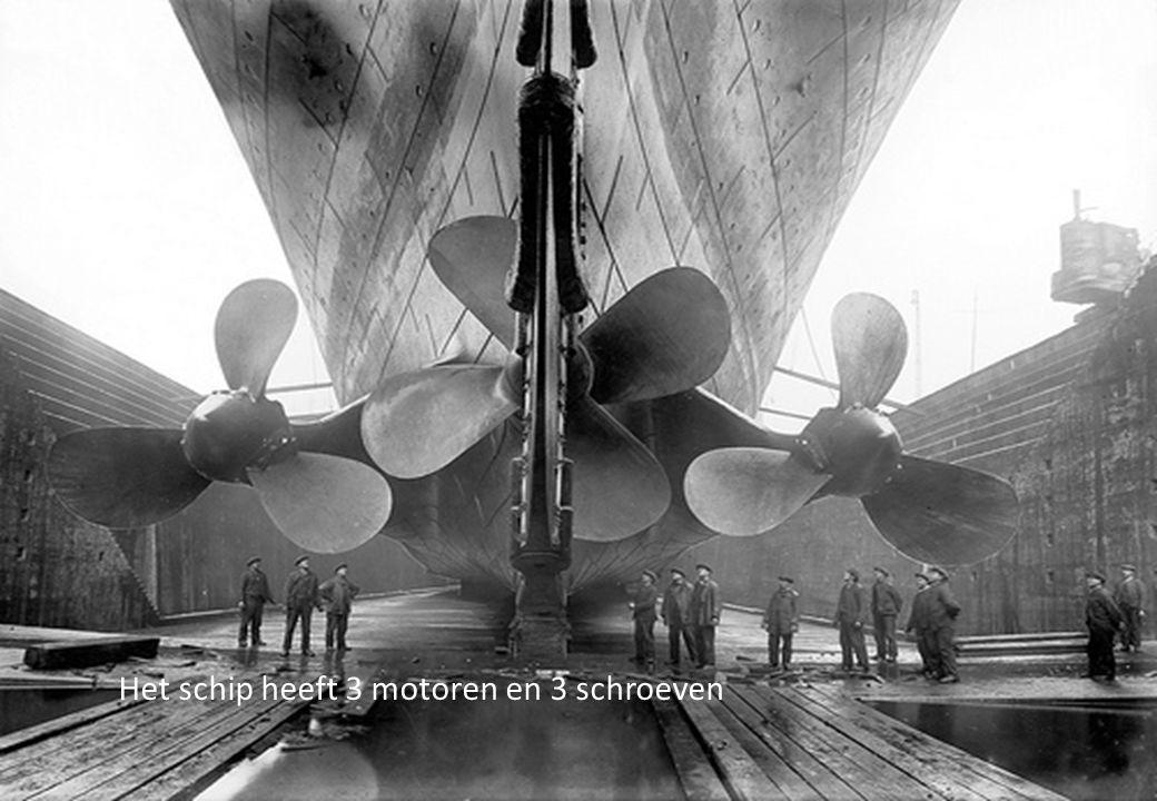 Het schip heeft 3 motoren en 3 schroeven