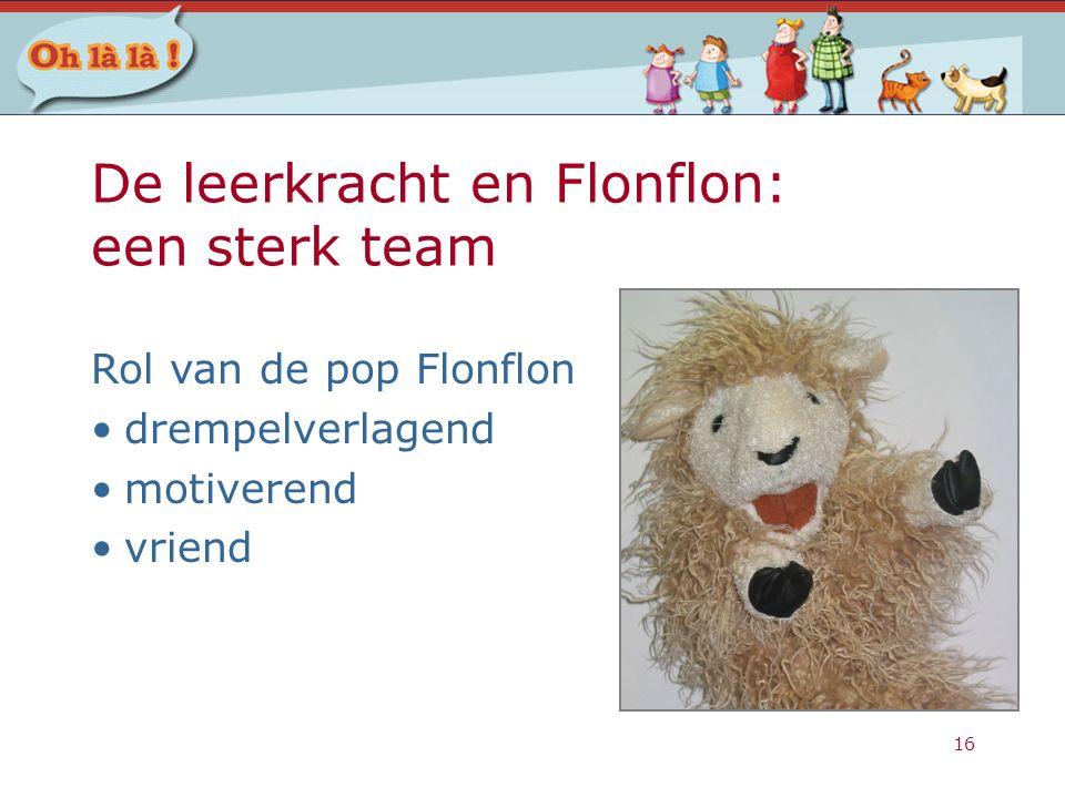 De leerkracht en Flonflon: een sterk team