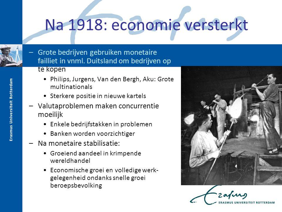 Na 1918: economie versterkt