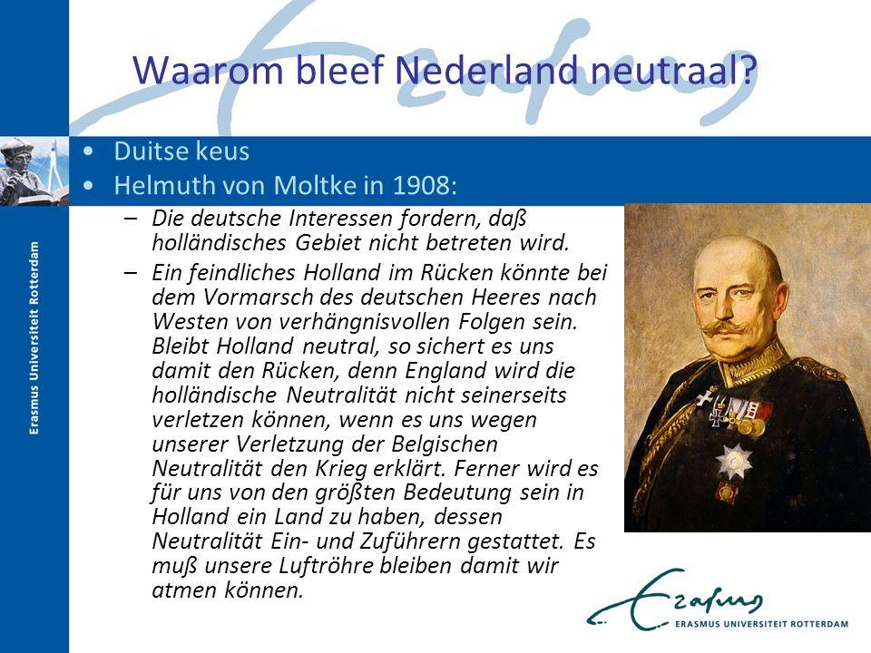 Waarom bleef Nederland neutraal