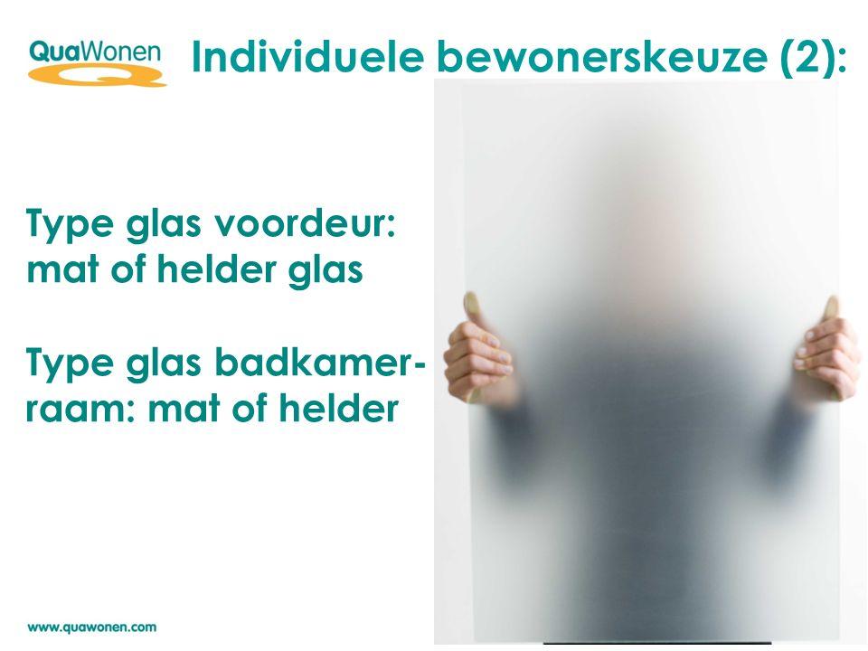 Individuele bewonerskeuze (2):
