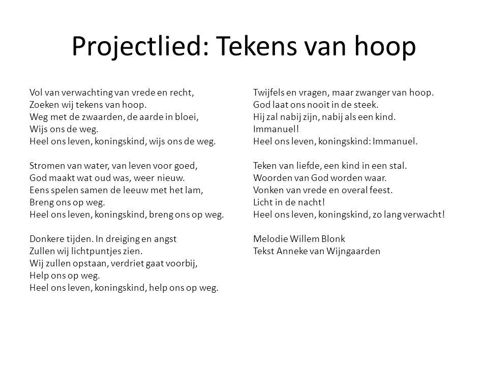 Projectlied: Tekens van hoop