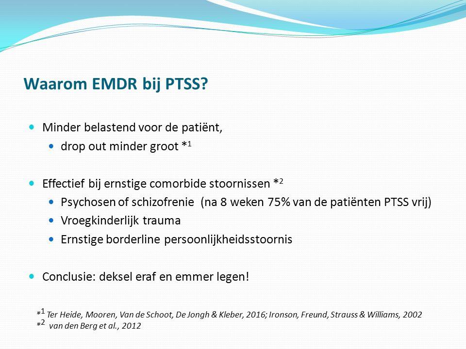 Waarom EMDR bij PTSS Minder belastend voor de patiënt,