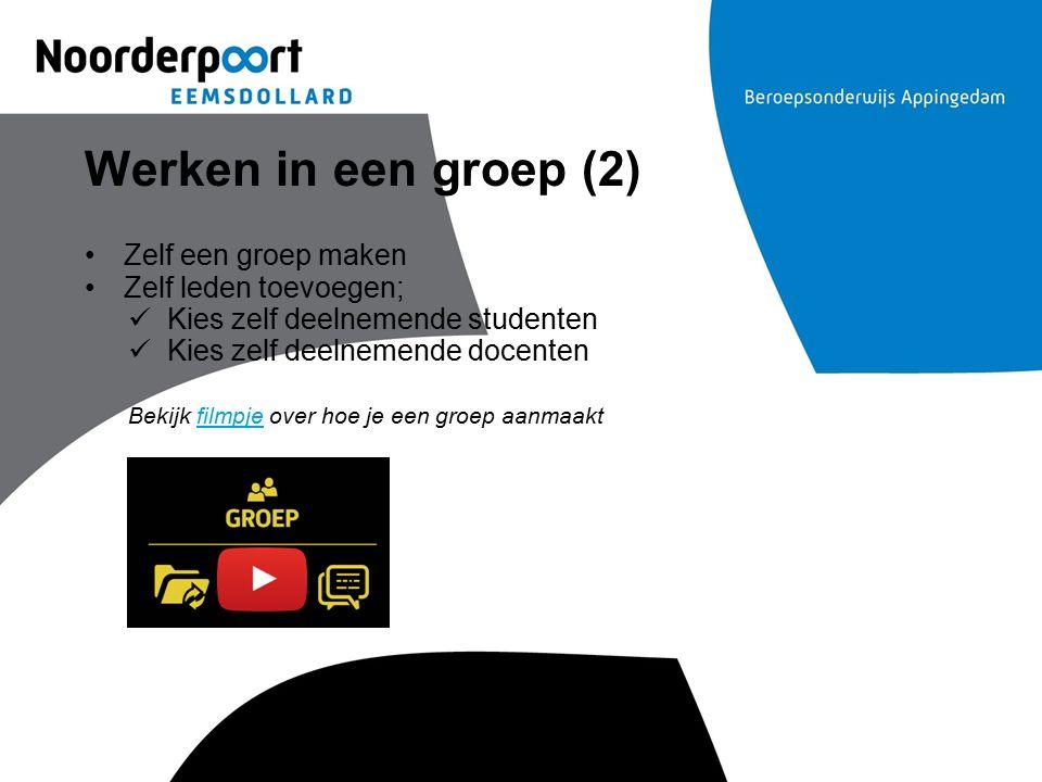 Werken in een groep (2) Zelf een groep maken Zelf leden toevoegen;