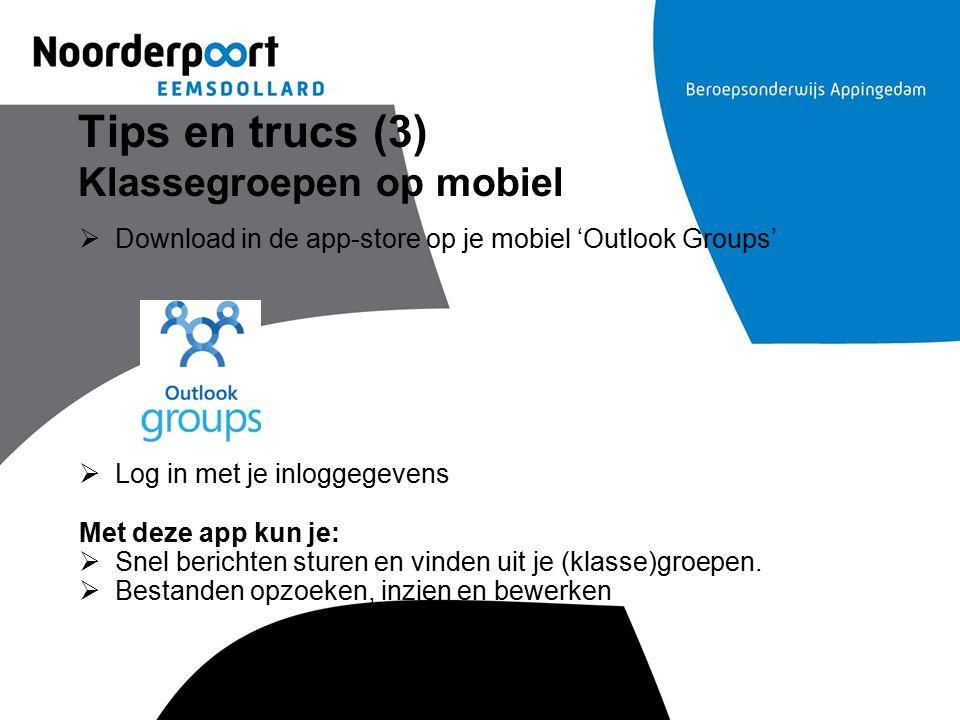 Tips en trucs (3) Klassegroepen op mobiel