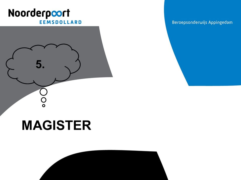 5. Magister