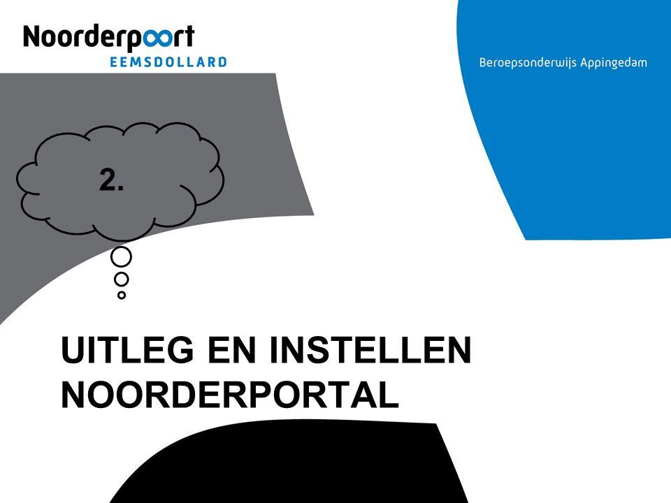 Uitleg en instellen Noorderportal