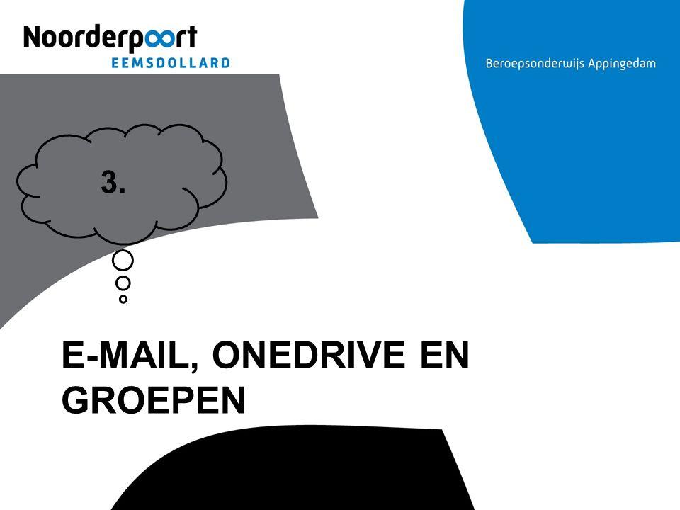 e-mail, Onedrive en groepen