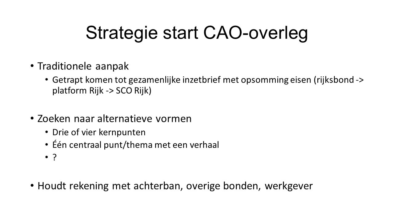 Strategie start CAO-overleg