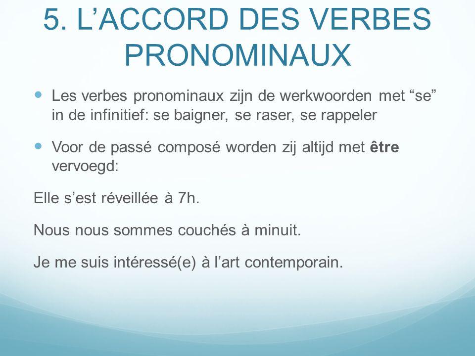 5. L'ACCORD DES VERBES PRONOMINAUX