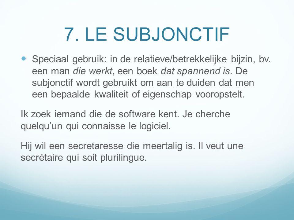 7. LE SUBJONCTIF