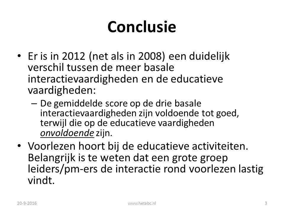 Conclusie Er is in 2012 (net als in 2008) een duidelijk verschil tussen de meer basale interactievaardigheden en de educatieve vaardigheden: