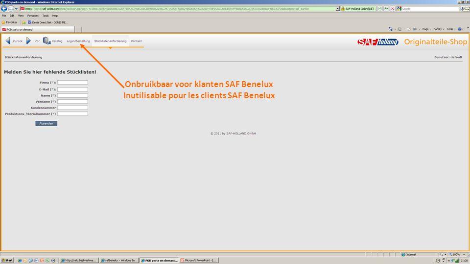 Onbruikbaar voor klanten SAF Benelux