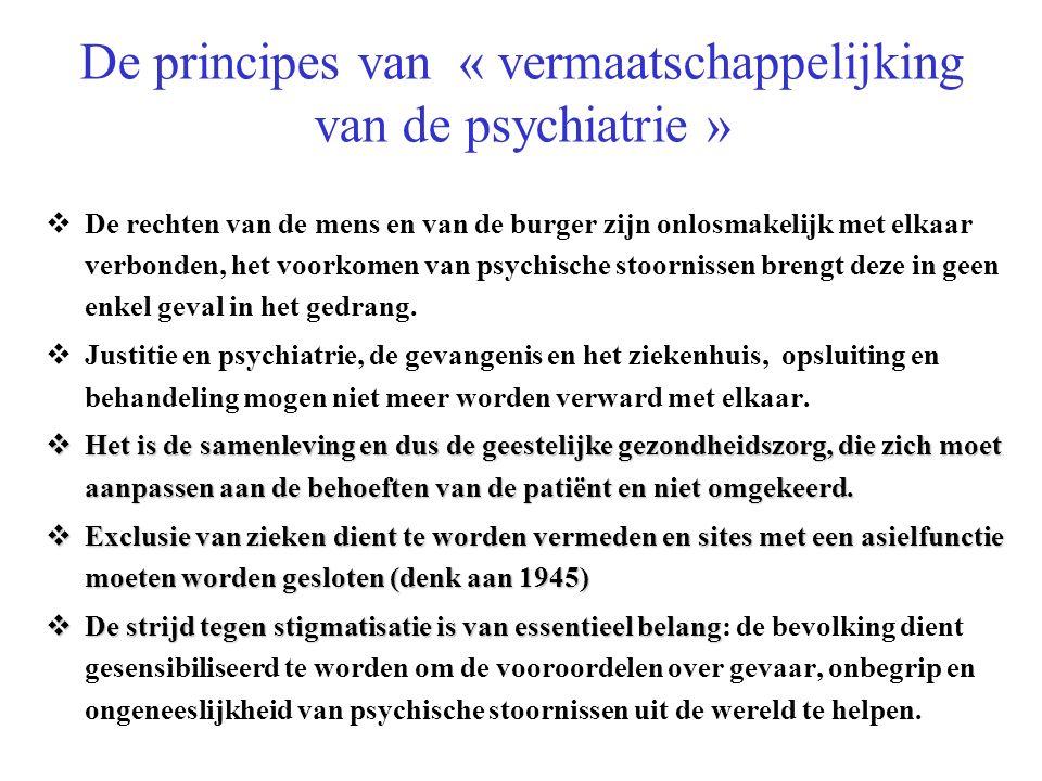 De principes van « vermaatschappelijking van de psychiatrie »