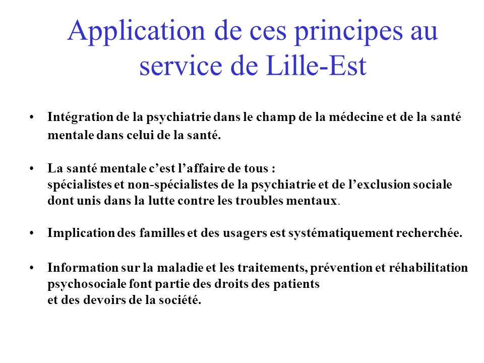 Application de ces principes au service de Lille-Est