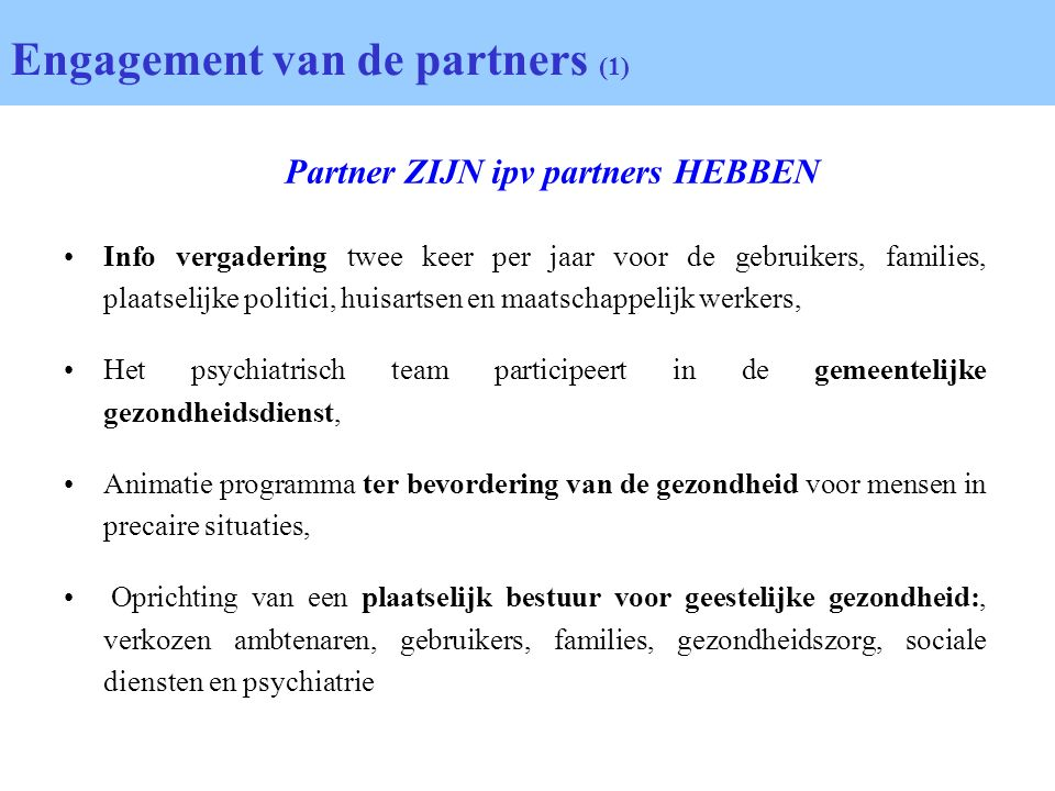 Engagement van de partners (1)