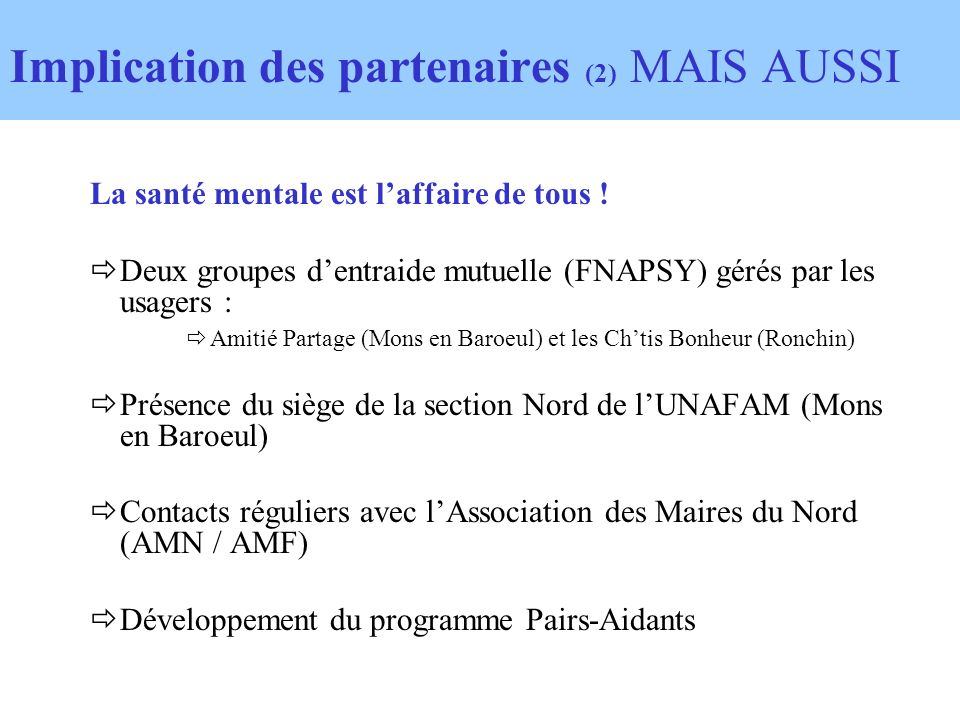 Implication des partenaires (2) MAIS AUSSI