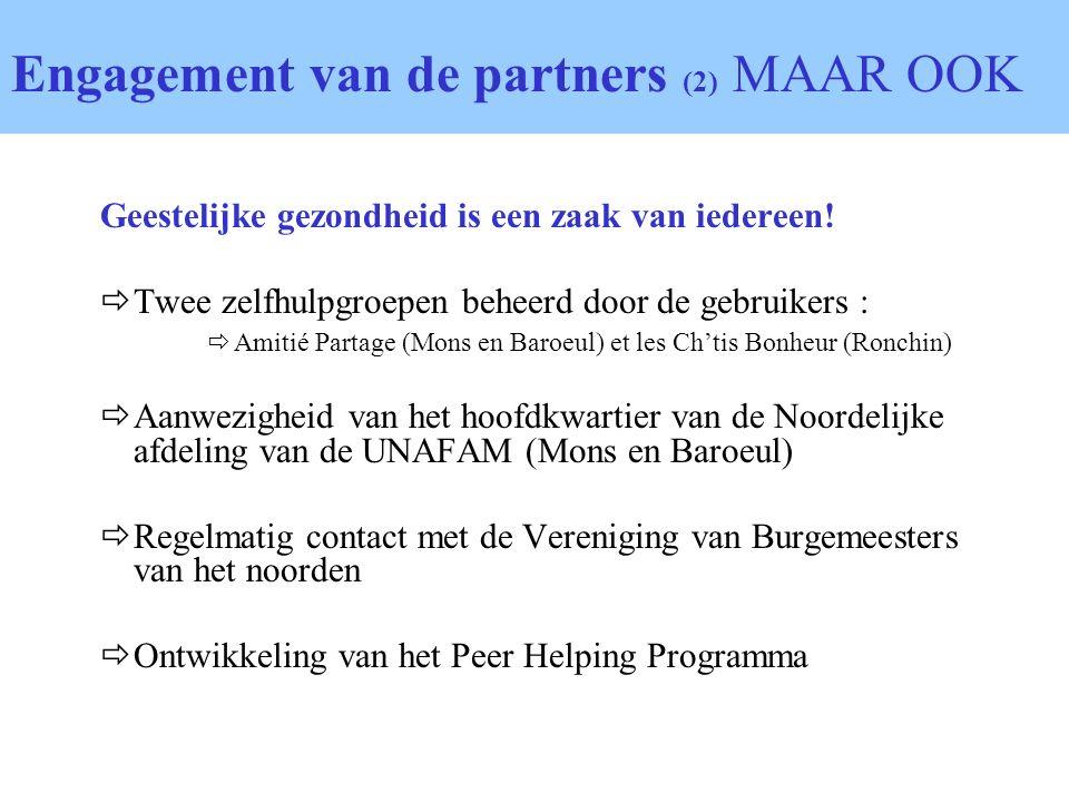 Engagement van de partners (2) MAAR OOK