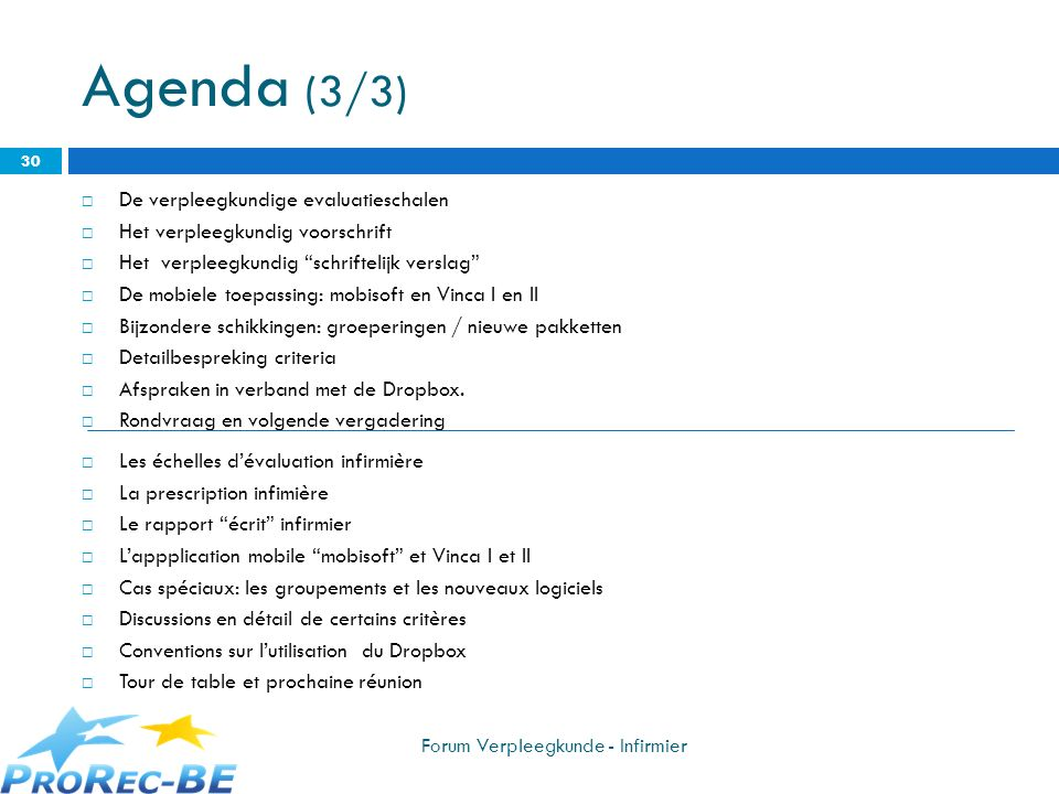 Agenda (3/3) De verpleegkundige evaluatieschalen