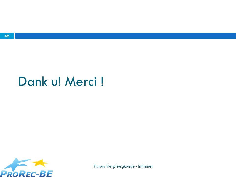 Dank u! Merci ! Forum Verpleegkunde - Infirmier