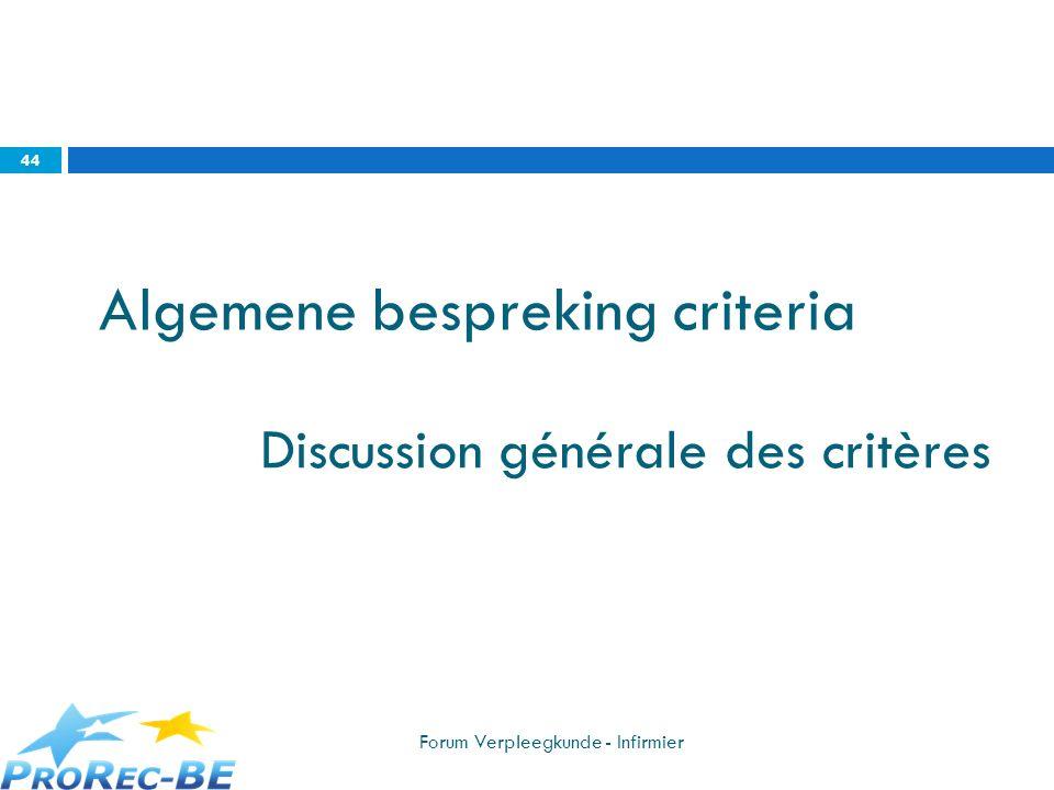 Discussion générale des critères