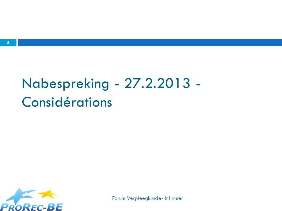 Nabespreking - 27.2.2013 - Considérations