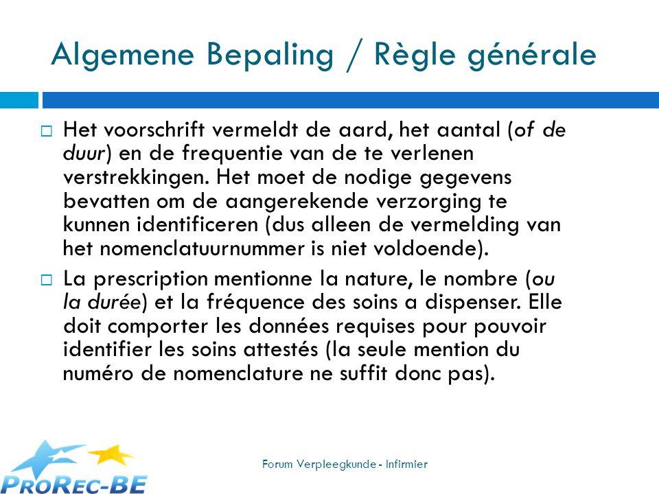Algemene Bepaling / Règle générale