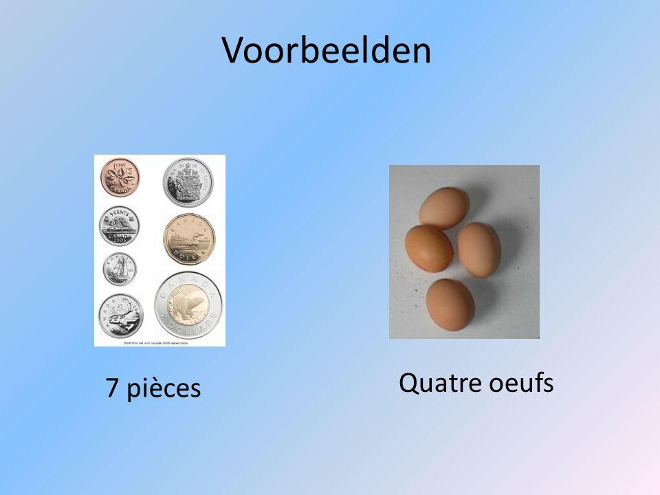 Voorbeelden Quatre oeufs 7 pièces