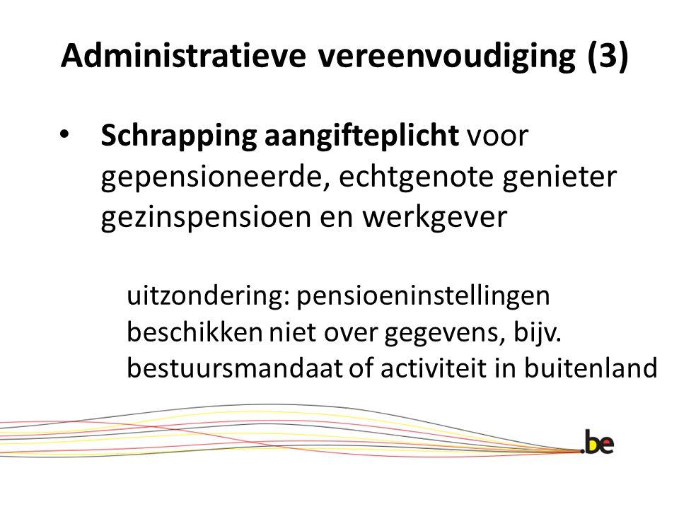 Administratieve vereenvoudiging (3)
