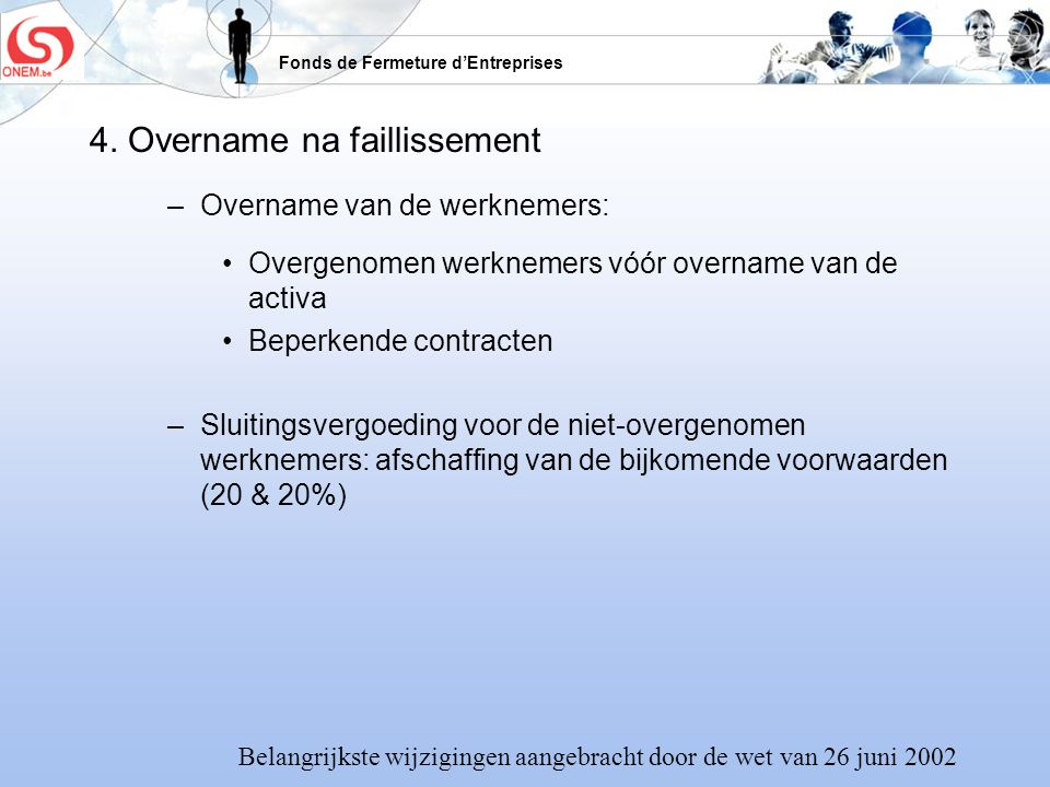 4. Overname na faillissement