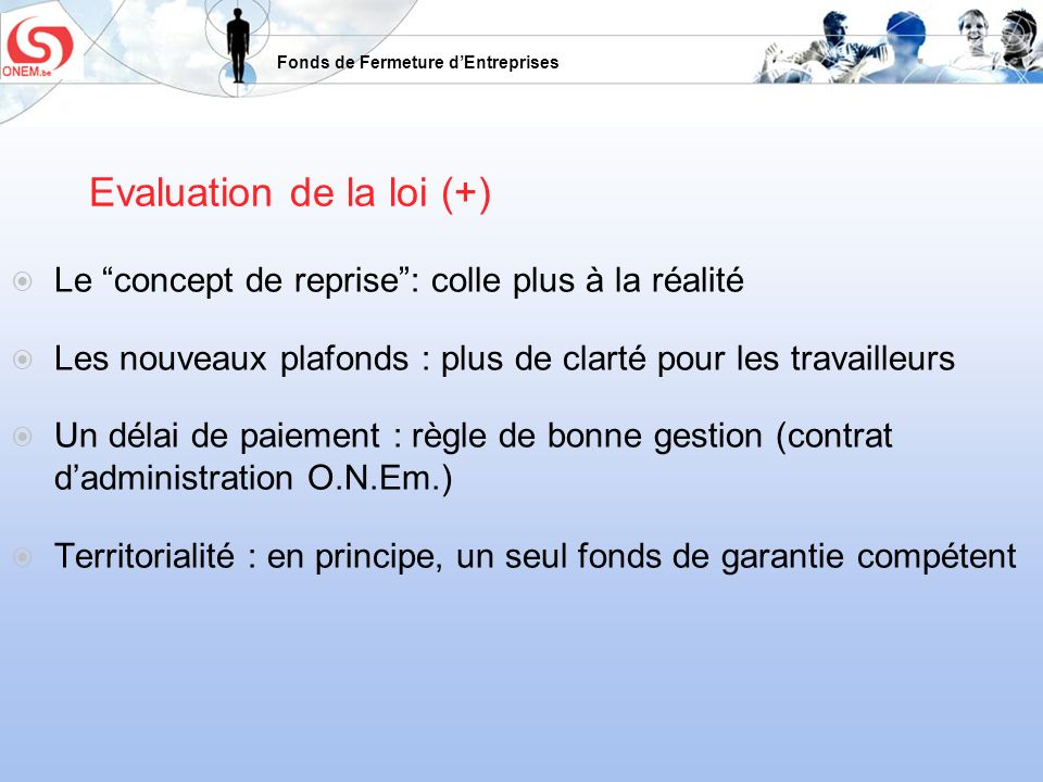 Evaluation de la loi (+)