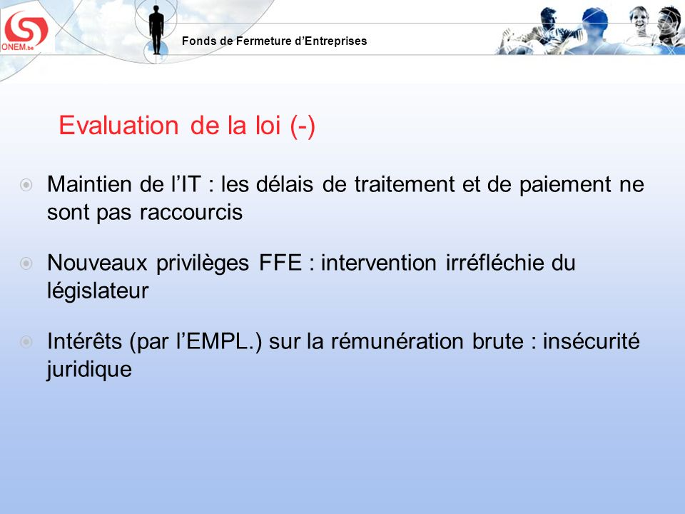 Evaluation de la loi (-)
