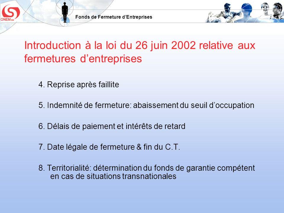 Introduction à la loi du 26 juin 2002 relative aux fermetures d'entreprises