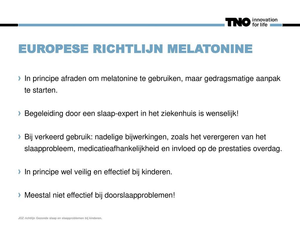 Europese richtlijn melatonine