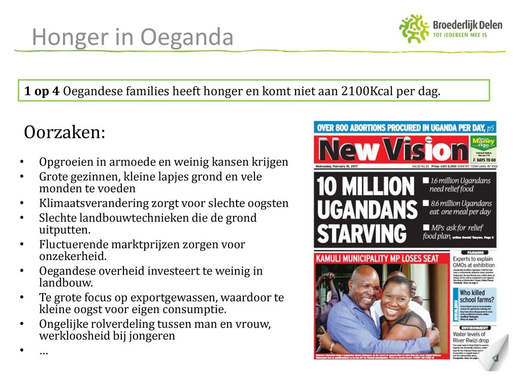 Honger in Oeganda Oorzaken: