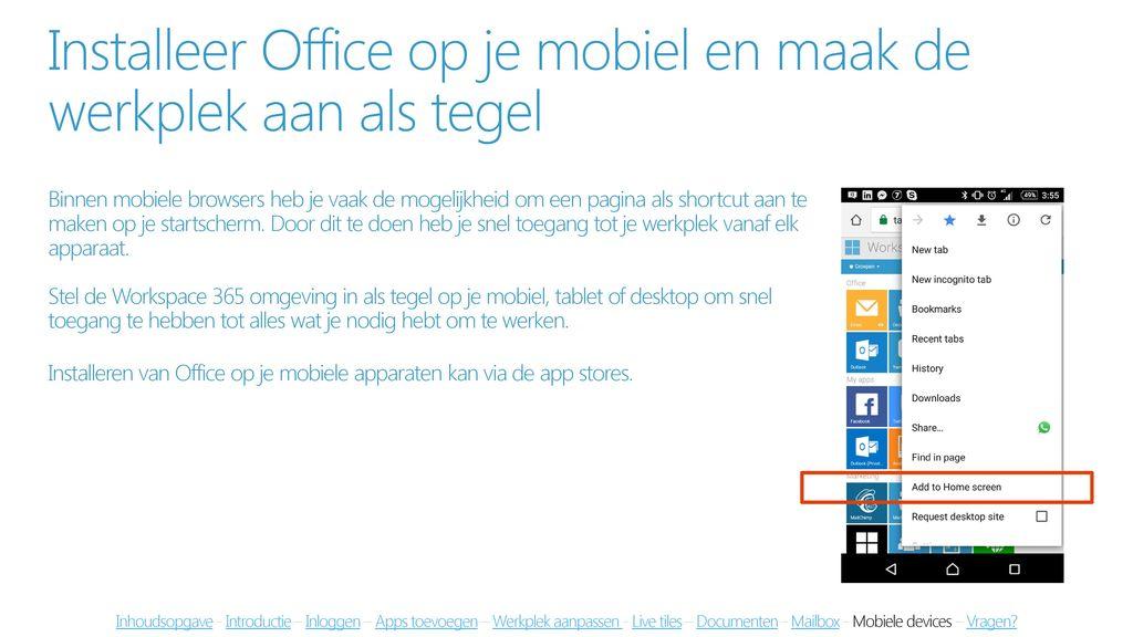Installeer Office op je mobiel en maak de werkplek aan als tegel
