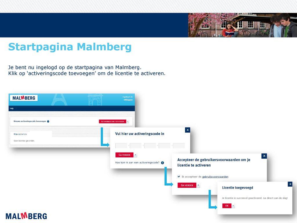 Startpagina Malmberg Je bent nu ingelogd op de startpagina van Malmberg.