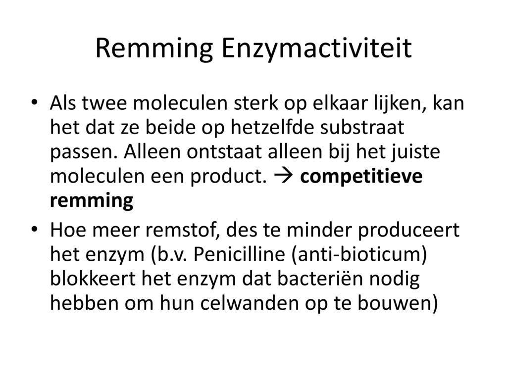 Remming Enzymactiviteit