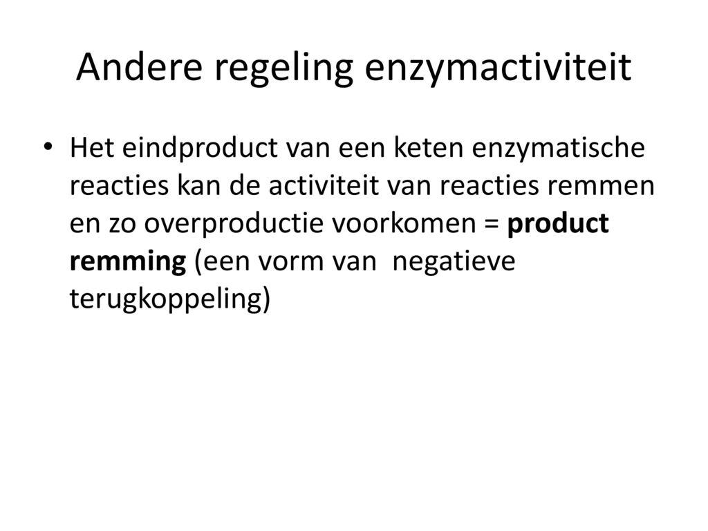 Andere regeling enzymactiviteit